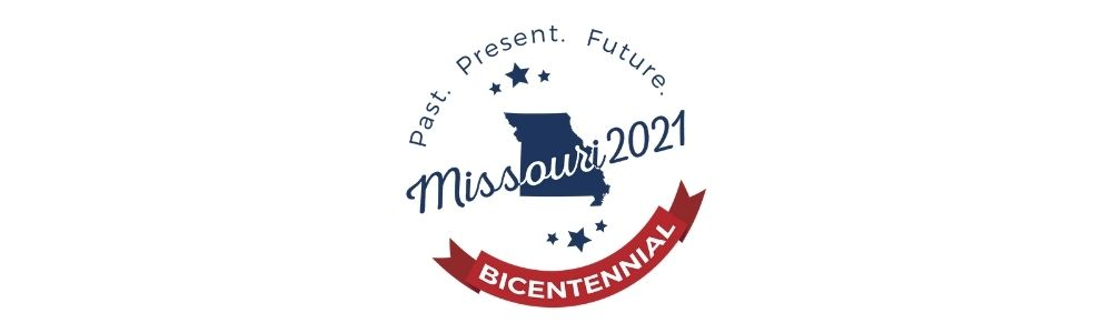 "Missouri 2021 Bicentennial logo reading ""Past. Present. Future."" with an image of the state of Missouri"
